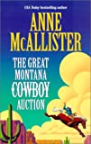 McAllister, Anne: The Great Montana Cowboy Auction