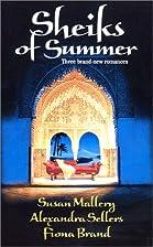 Sheiks of Summer (The Sheik's Virgin /…