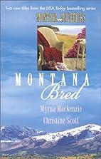 Montana Bred (Just Pretending / Storming…