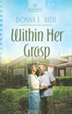 Within Her Grasp by Donna L. Rich