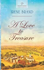 A Love to Treasure by Irene Brand