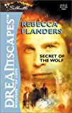 Flanders, Rebecca: Secret of the Wolf
