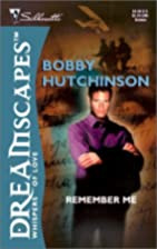 Remember Me by Bobby Hutchinson