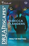 Flanders, Rebecca: Wolf in Waiting