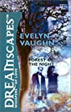 Vaughn, Evelyn: Forest Of The Night (Silhouette Dreamscapes)