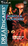 Flanders, Rebecca: Shadow of the Wolf