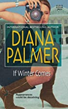If Winter Comes by Diana Palmer