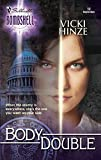 Hinze, Vicki: Body Double