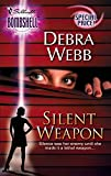 Webb, Debra: Silent Weapon