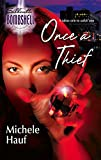 Hauf, Michele: Once A Thief