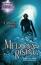 Medusa Rising by Cindy Dees