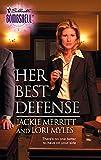 Merritt, Jackie: Her Best Defense (Silhouette Bombshell)