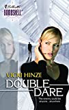 Hinze, Vicki: Double Dare
