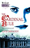 Dermody, Cate: The Cardinal Rule