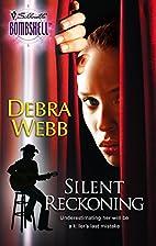 Silent Reckoning by Debra Webb