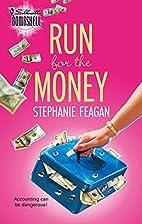 Run for the Money by Stephanie Feagan