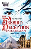 Dermody, Cate: The Firebird Deception
