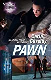 Cassidy, Carla: Pawn