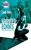 Dees, Cindy: Haunted Echoes