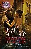 Holder, Nancy: Daughter Of The Blood (Silhouette Bombshell)