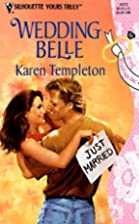 Wedding Belle by Karen Templeton