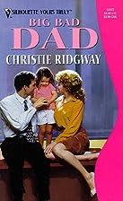 Big Bad Dad by Christie Ridgway