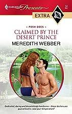 Claimed by the Desert Prince = Desert…
