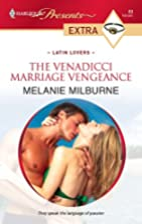 The Venadicci Marriage Vengeance by Melanie…