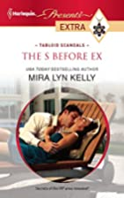 The S Before Ex by Mira Lyn Kelly