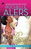 Alers, Rochelle: Private Passions (Arabesque)