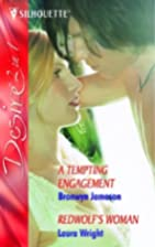 A Tempting Engagement [and] Redwolf's Woman…