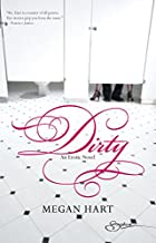 Dirty by Megan Hart