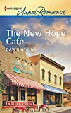 Atkins, Dawn: The New Hope Cafe (Harlequin Large Print Super Romance)