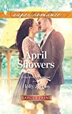 Jacobs, Holly: April Showers (Harlequin Super Romance (Larger Print))