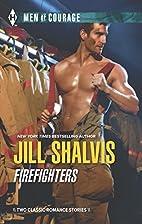 Firefighters by Jill Shalvis