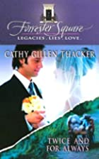 Twice and for Always by Cathy Gillen Thacker
