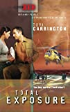 Carrington, Tori: Total Exposure (Code Red (Harlequin))