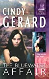 Gerard, Cindy: The Bluewater Affair (Silhouette Family Secrets)