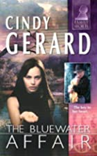 The Bluewater Affair by Cindy Gerard