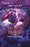 Hauf, Michele: From the Dark