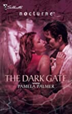The Dark Gate by Pamela Palmer