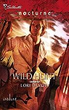 Wild Hunt by Lori Devoti