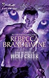 Brandewyne, Rebecca: From the Mists of Wolf Creek (Silhouette Nocturne (Numbered))
