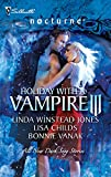 Jones, Linda Winstead: Holiday with a Vampire III: SundownNothing Says Christmas Like a VampireUnwrapped (Silhouette Nocturne (Numbered))