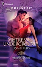 Mistress of the Underground by Lisa Childs