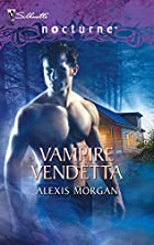 Vampire Vendetta by Alexis Morgan