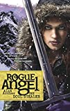Archer, Alex: The Soul Stealer (Rogue Angel, Book 12)