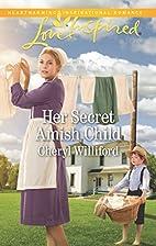 Her Secret Amish Child (Pinecraft…