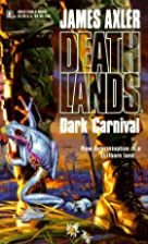 Dark Carnival by James Axler