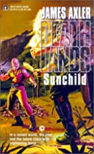 Sunchild by James Axler
